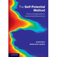 The Self-Potential Method: Theory and Applications in Environmental Geosciences (BOK)