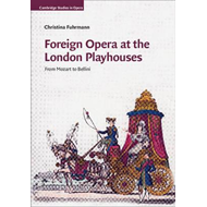 Foreign Opera at the London Playhouses (BOK)