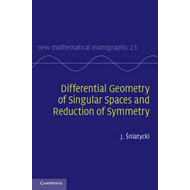 Differential Geometry of Singular Spaces and Reduction of Symmetry (BOK)