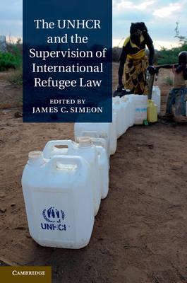 The UNHCR and the Supervision of International Refugee Law (BOK)