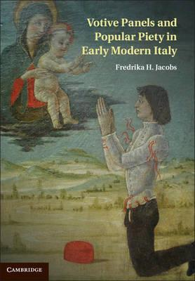 Votive Panels and Popular Piety in Early Modern Italy (BOK)