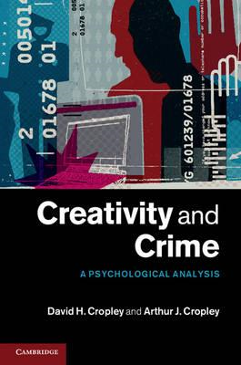 Creativity and Crime: A Psychological Analysis (BOK)