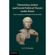 Themistius, Julian and Greek Political Theory Under Rome (BOK)