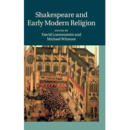 Shakespeare and Early Modern Religion (BOK)
