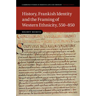 History, Frankish Identity and the Framing of Western Ethnic (BOK)