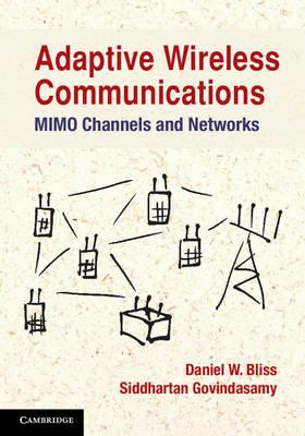 Adaptive Wireless Communications: MIMO Channels and Networks (BOK)