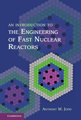 An Introduction to the Engineering of Fast Nuclear Reactors (BOK)