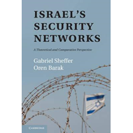 Israel's Security Networks: A Theoretical and Comparative Perspective (BOK)