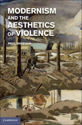 Modernism and the Aesthetics of Violence (BOK)