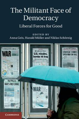 The Militant Face of Democracy: Liberal Forces for Good (BOK)