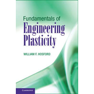 Fundamentals of Engineering Plasticity (BOK)