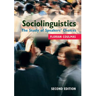 Sociolinguistics: The Study of Speakers' Choices (BOK)