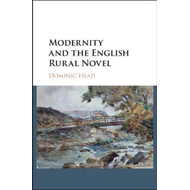 Modernity and the English Rural Novel (BOK)
