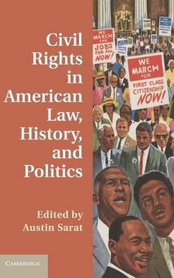 Civil Rights in American Law, History, and Politics (BOK)