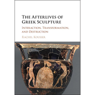 Afterlives of Greek Sculpture (BOK)