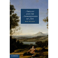 Shelley and the Apprehension of Life (BOK)