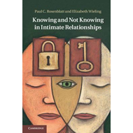 Knowing and Not Knowing in Intimate Relationships (BOK)