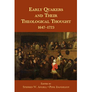 Early Quakers and Their Theological Thought (BOK)