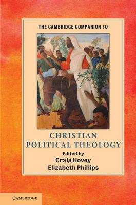Cambridge Companion to Christian Political Theology (BOK)