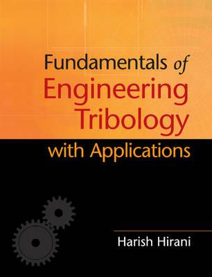 Fundamentals of Engineering Tribology with Applications (BOK)