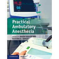 Practical Ambulatory Anesthesia (BOK)