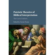 Patristic Theories of Biblical Interpretation (BOK)