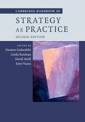 Cambridge Handbook of Strategy as Practice (BOK)