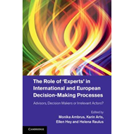 Role of 'Experts' in International and European Decision-Mak (BOK)