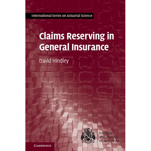 Claims Reserving in General Insurance (BOK)
