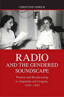 Radio and the Gendered Soundscape (BOK)
