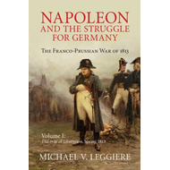 Napoleon and the Struggle for Germany (BOK)