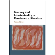 Memory and Intertextuality in Renaissance Literature (BOK)