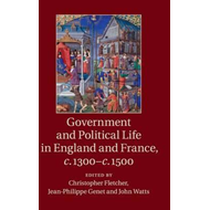 Government and Political Life in England and France, c.1300- (BOK)