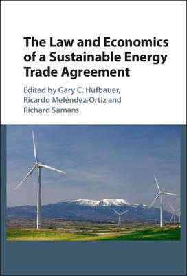 Law and Economics of a Sustainable Energy Trade Agreement (BOK)
