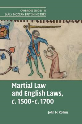 Martial Law and English Laws, c.1500-c.1700 (BOK)