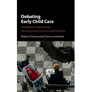 Debating Early Child Care (BOK)