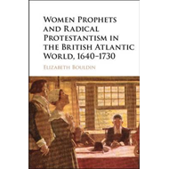 Women Prophets and Radical Protestantism in the British Atla (BOK)