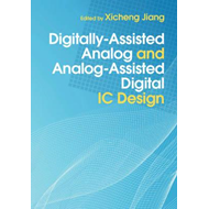 Digitally-Assisted Analog and Analog-Assisted Digital IC Des (BOK)