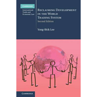 Reclaiming Development in the World Trading System (BOK)