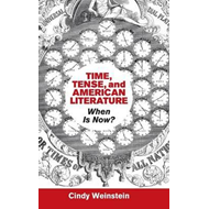 Time, Tense, and American Literature (BOK)