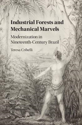 Industrial Forests and Mechanical Marvels (BOK)