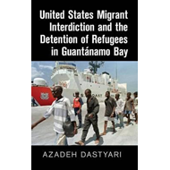 United States Migrant Interdiction and the Detention of Refu (BOK)