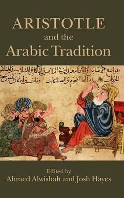 Aristotle and the Arabic Tradition (BOK)