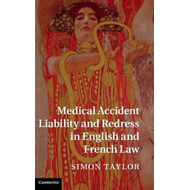 Medical Accident Liability and Redress in English and French (BOK)