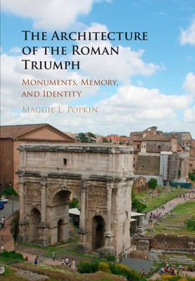 Architecture of the Roman Triumph (BOK)