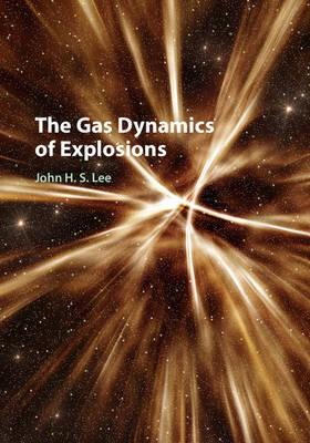 Gas Dynamics of Explosions (BOK)
