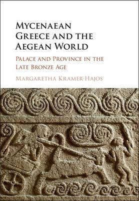 Mycenaean Greece and the Aegean World (BOK)