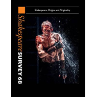 Shakespeare Survey: Volume 68, Shakespeare, Origins and Orig (BOK)