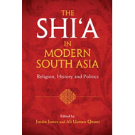 Shi'a in Modern South Asia (BOK)