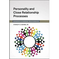 Personality and Close Relationship Processes (BOK)